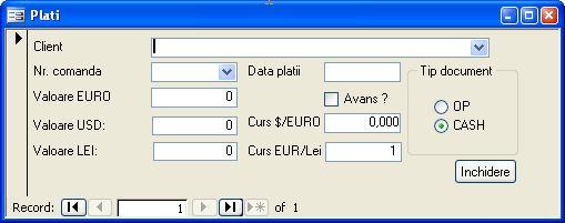 Aplicatie software pentru gestionarea activitatii unei firme mici de productie de tamplarie din pvc si aluminiu - formular plati