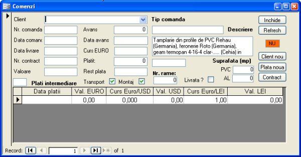 Aplicatie software pentru gestionarea activitatii unei firme mici de productie de tamplarie din pvc si aluminiu - formular comenzi